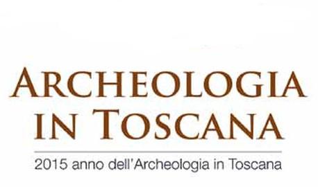 Turismo Toscana: 2015 è l'anno dell'Archeologia